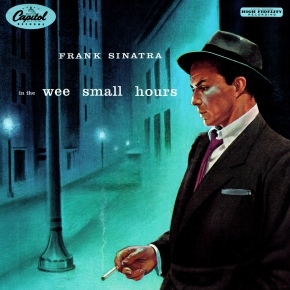 In the Wee Small Hours Sinatra Cover