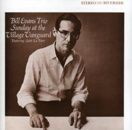 Sunday at the Village Vanguard, Bill Evans Trio