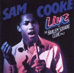 Live at the Harlem Square Club (v. 1), Sam Cooke