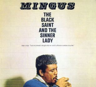 The Black Saint and the Sinner Lady, Charles Mingus